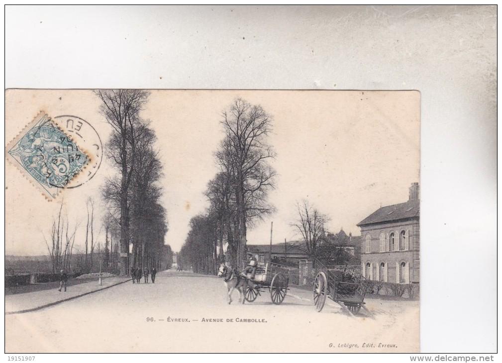 96  EVREUX  AVENUE DE CAMDOLLE   C.P.A.  1904 - Evreux