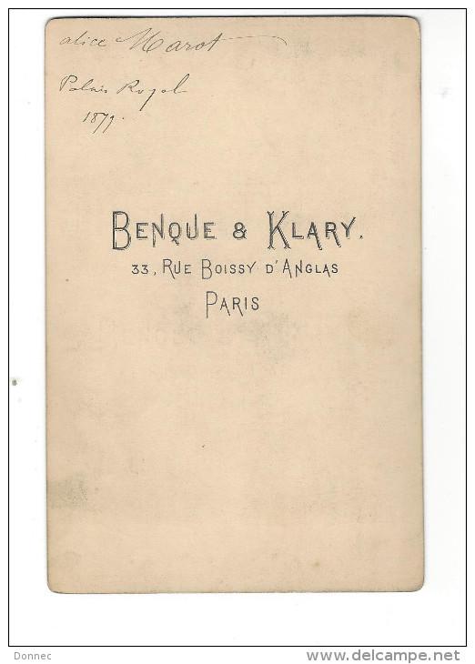 PHOTOGRAPHIE, Alice Marot , Phot. Benque  ,   Format Cabinet ( Daté 1879 ) - Unclassified