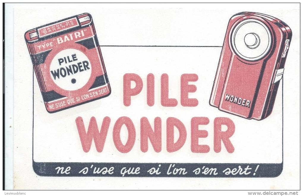 Buvard /Piles WONDER//Vers 1950       BUV250 - Piles