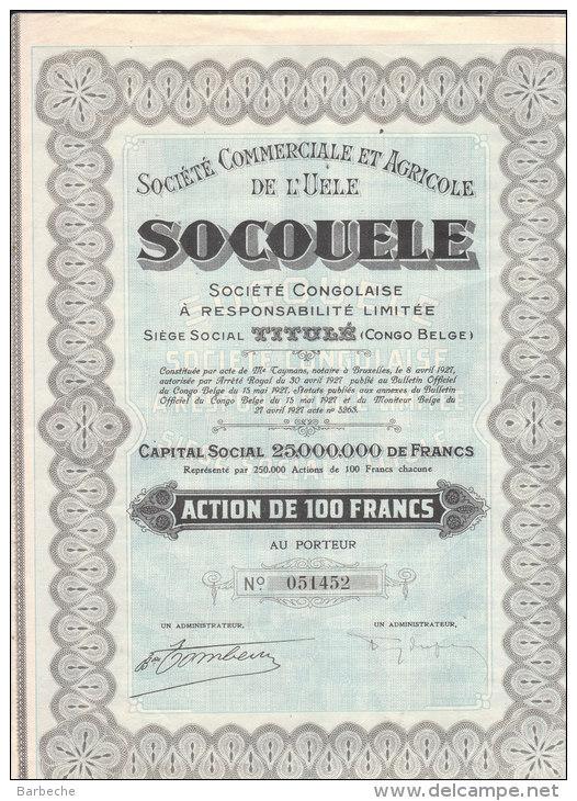 ACTION DE 100 Francs SOCIETE COMMERCIALE ET AGRICOLE DE L' UELE  SOCOUELE - Afrique