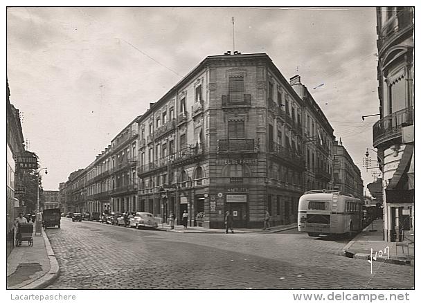 X113938 RARE HERAULT MONTPELLIER HOTEL DE FRANCE RUE DE LA REPUBLIQUE AUTOBUS CAR AUTOCAR - Montpellier