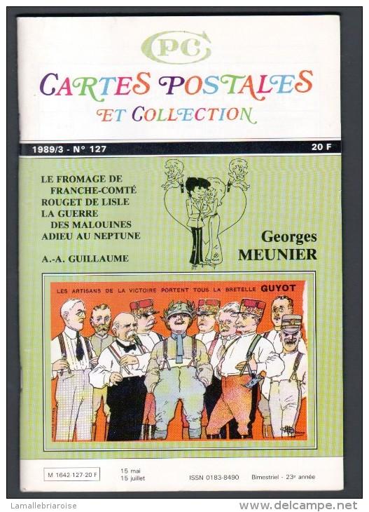 REVUE: CARTES POSTALES ET COLLECTION, N°127, 1989/3 - Français