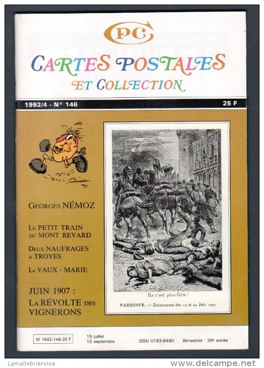 REVUE: CARTES POSTALES ET COLLECTION, N°146, 1992/4 - Français