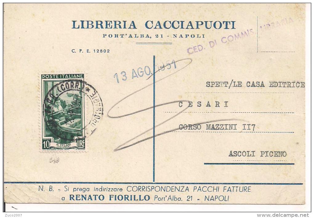 LAVORO L.10,ISOLATO SU CARTOLINA CEDOLA LIBRARIA,1951,TIMBRO POSTE NAPOLI, ASCOLI PICENO, - 1946-60: Marcofilie