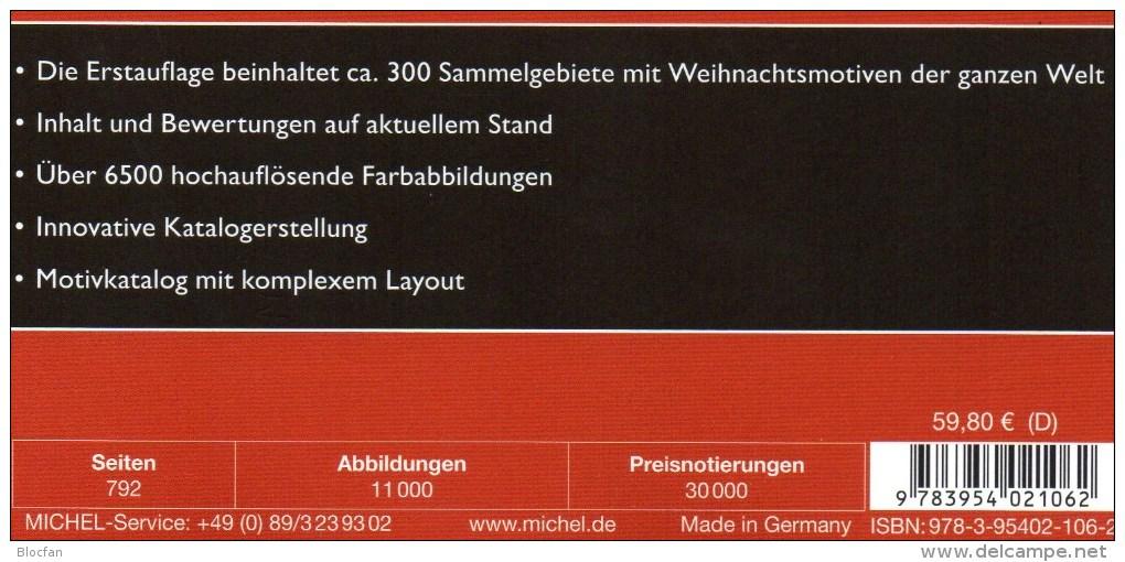 1.Auflage MICHEL Motiv Weihnachten 2015 Neu 60€ Topic Stamps Catalogue Christmas Of All The World ISBN 978-3-95402-106-2 - Magazines: Abonnements