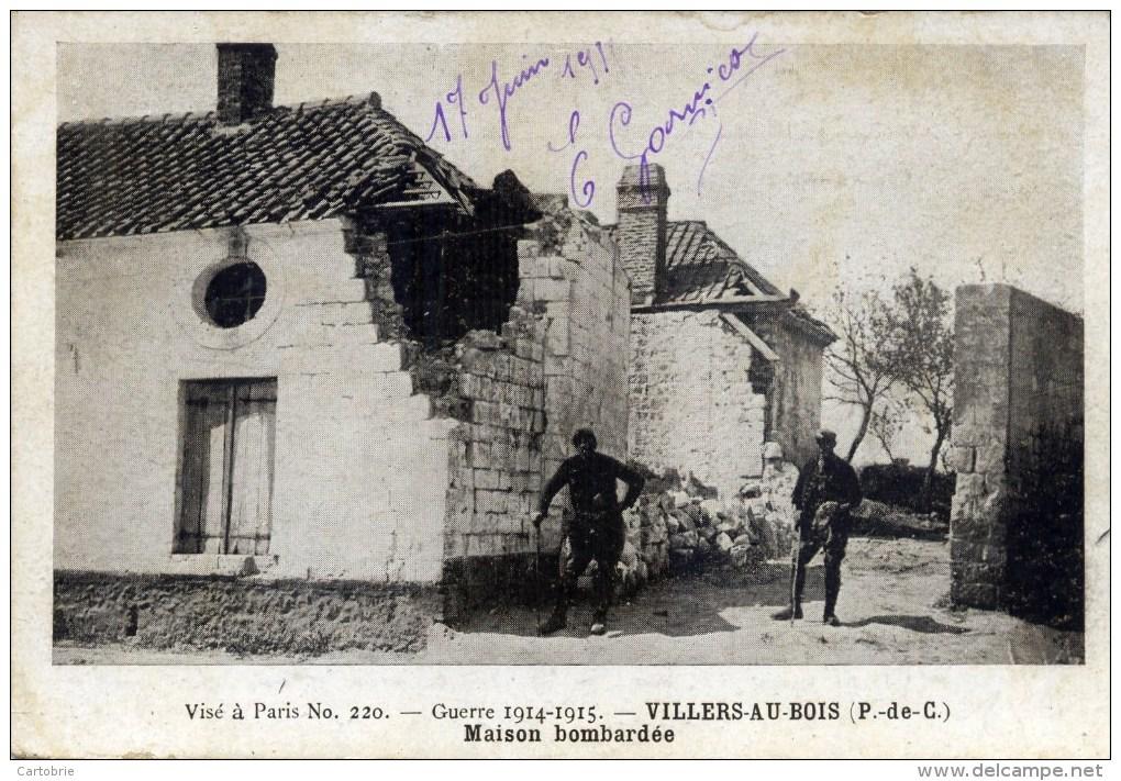 62 VILLERS Au BOIS Guerre 1914.1915 Maison Bombardée Animée - Autres Communes