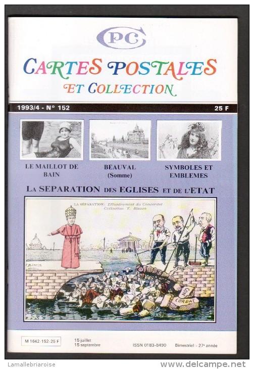 REVUE: CARTES POSTALES ET COLLECTION, N°152, 1993/4 - Français