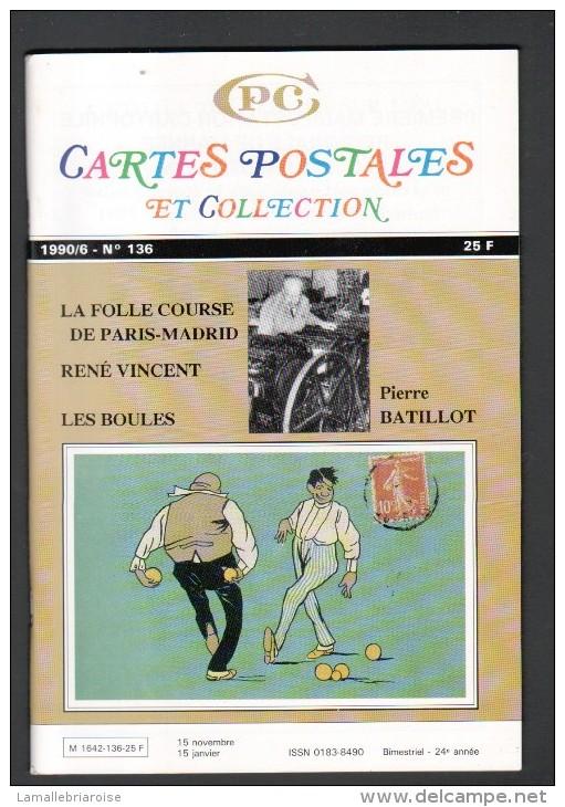 REVUE: CARTES POSTALES ET COLLECTION, N°136, 1990/6, LES BOULES - Français