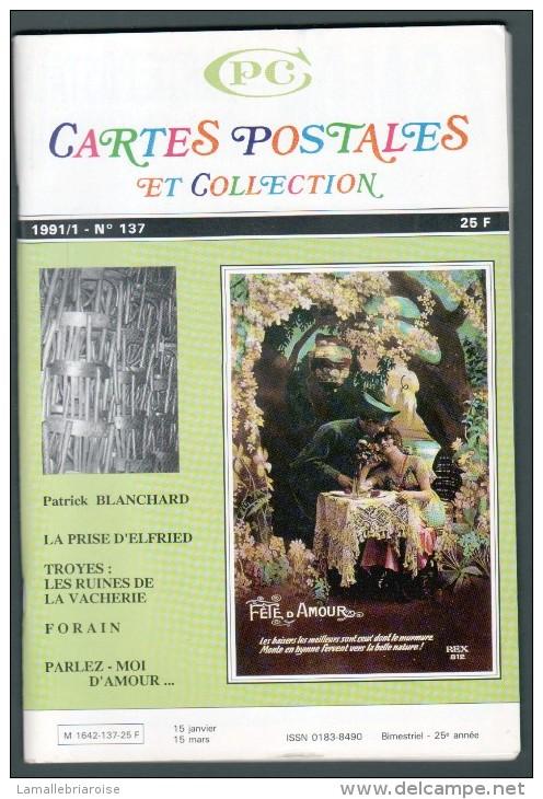 REVUE: CARTES POSTALES ET COLLECTION, N°137, 1991/1 - Français