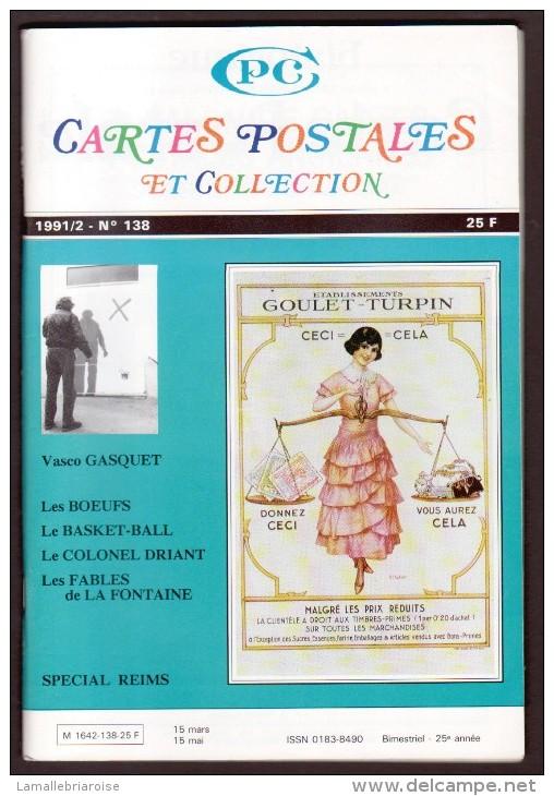 REVUE: CARTES POSTALES ET COLLECTION, N°138, 1991/2 - Français