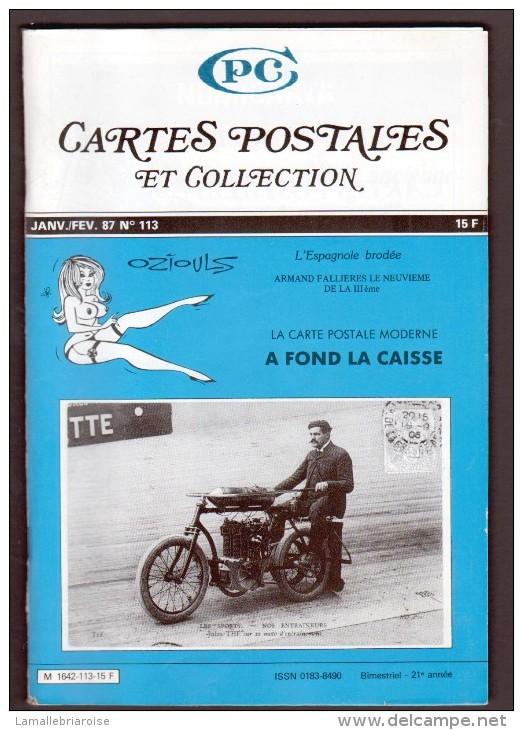 REVUE: CARTES POSTALES ET COLLECTION, N°113 , JANV FEV 1987 - Français