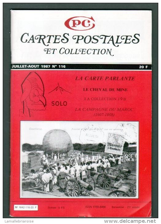 REVUE: CARTES POSTALES ET COLLECTION, N°116 , JUILLET AOUT 1987 - French