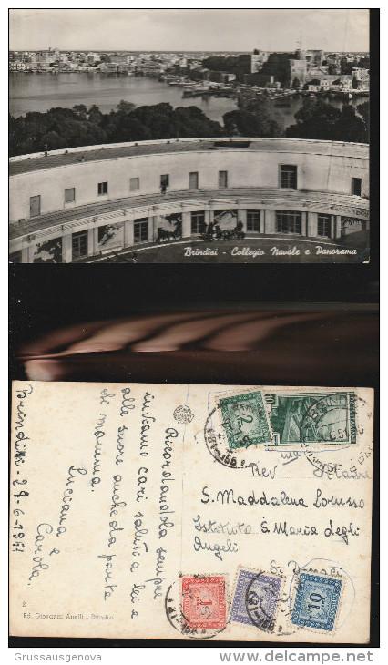3207) BRINDISI COLLEGIO NAVALE E PANORAMA AFFRANCATURA PENTACOLORE SEGNATASSE VIAGGIATA 1951 - Brindisi