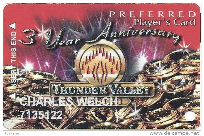 Thunder Valley Casino Lincoln CA - 3 Yr Anniversary Preferred Player´s Card (Printed) - Casino Cards