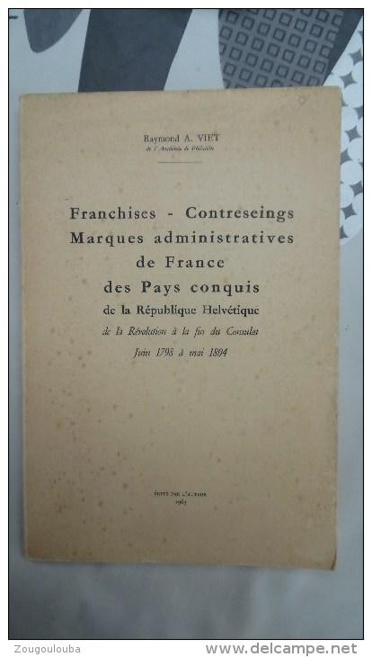 Franchises Contre Seings Marque Administratives De France Des Pays Conquis De La République Helvétique - France