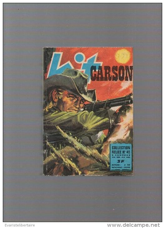 KIT CARSON ,album N°45 Avec N°353,354,355,356,357,358,359,360 - Livres, BD, Revues
