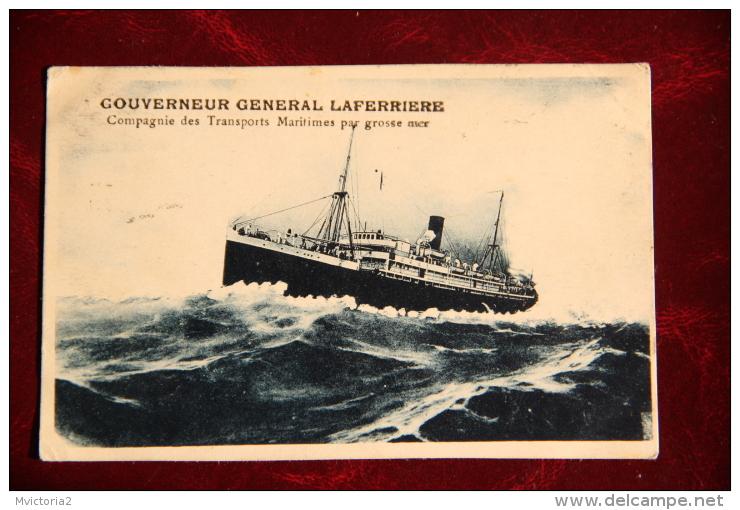 Gouverneur Général LAFERRIERE  - Paquebot Des Transports Maritimes Par Grosse Mer - Steamers
