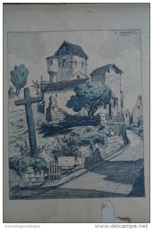 87 - ORADOUR SUR GLANE - TRES RARE DESSIN SEPTEMBRE 1945- F. DUBREUIL- A M. CARDON DIRECTEUR REGION SUD OUEST SNCF - Dessins