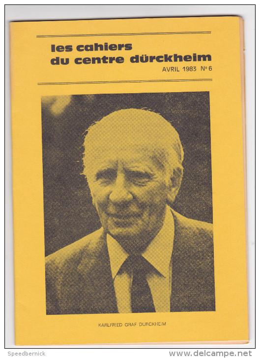 Revue Cahiers Durckheim -psychologie Politique Spiritualite -avril 1983 N° 6 Karfield Graf Durckheim - Livres, BD, Revues
