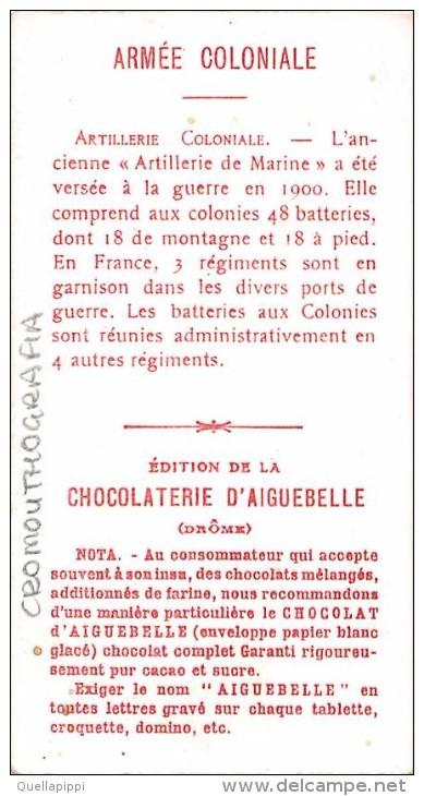 "03400 ""CHOCOLAT D'AIGUEBELLE - L'ARMEE COLONIALE - ARTILLERIE COLONIALE DE MONTAGNE"" MILITARI.  FIGURINA. ORIGINALE. - Cioccolato"