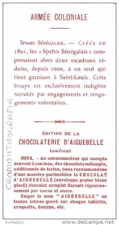 "03401 ""CHOCOLAT D´AIGUEBELLE - L´ARMEE COLONIALE - SPAHIS SENEGALAIS"" MILITARI.  FIGURINA. ORIGINALE. - Cioccolato"