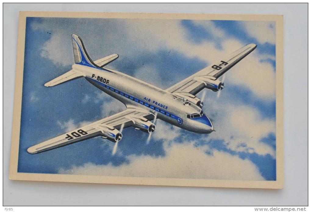 DOUGLAS   D.C 4   EN SERVICE SUR LES LIGNES LONG COURRIERS AIR FRANCE  COLLECTION AIR FRANCE - 1946-....: Moderne