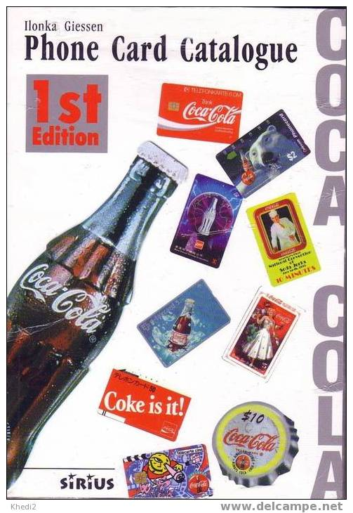 Catalogue Neuf Avec + De 1000 Télécartes COCA COLA - COKE Phonecards Mint Guide - Livres & CDs