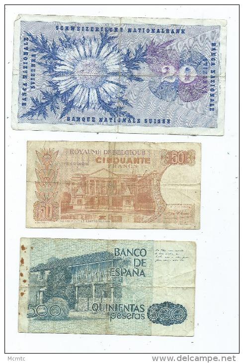 Lot 3 Billets -1 Suisse -  1 Espagnol - 1 Belge  ( 2 Scans) - Billets