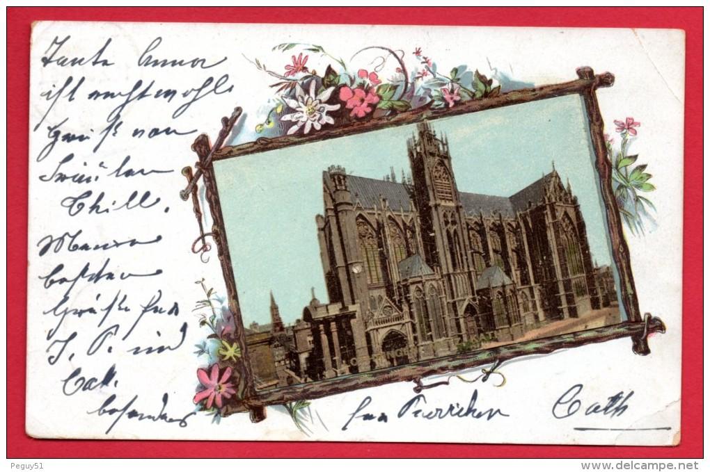 57. Metz. Lothringen: Metz-Kathedrale. 1901 - Metz