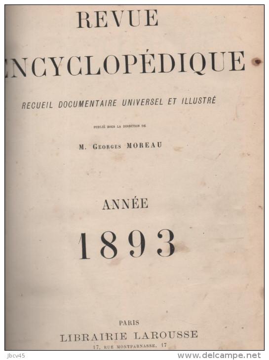 LAROUSSE REVUE ENCYCLOPEDIQUE 1893 TOME 3 - Encyclopédies