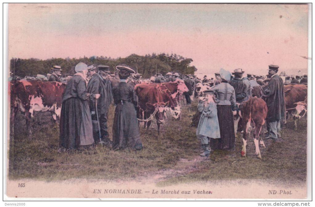 165 - EN NORMANDIE - Le Marché Aux Vaches -ed. N D - Colorisé - Localisé à LESSAY - France