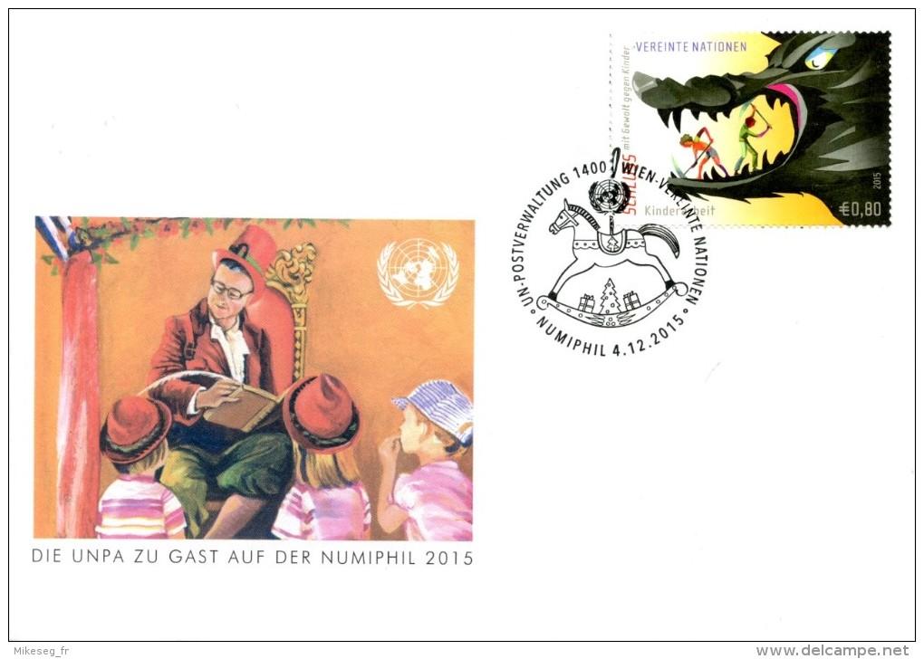 ONU Vienne 2015  - FDC Die UNPA Zu Gast Auf Der Numiphil 2015 (4-12-2015) - FDC