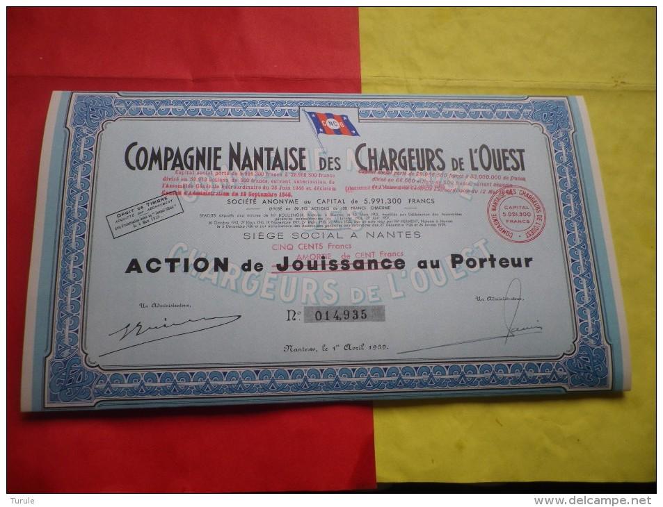 COMPAGNIE NANTAISE DES CHARGEURS DE L´OUEST (jouissance Modifiée En 500 Francs) Nantes - Shareholdings
