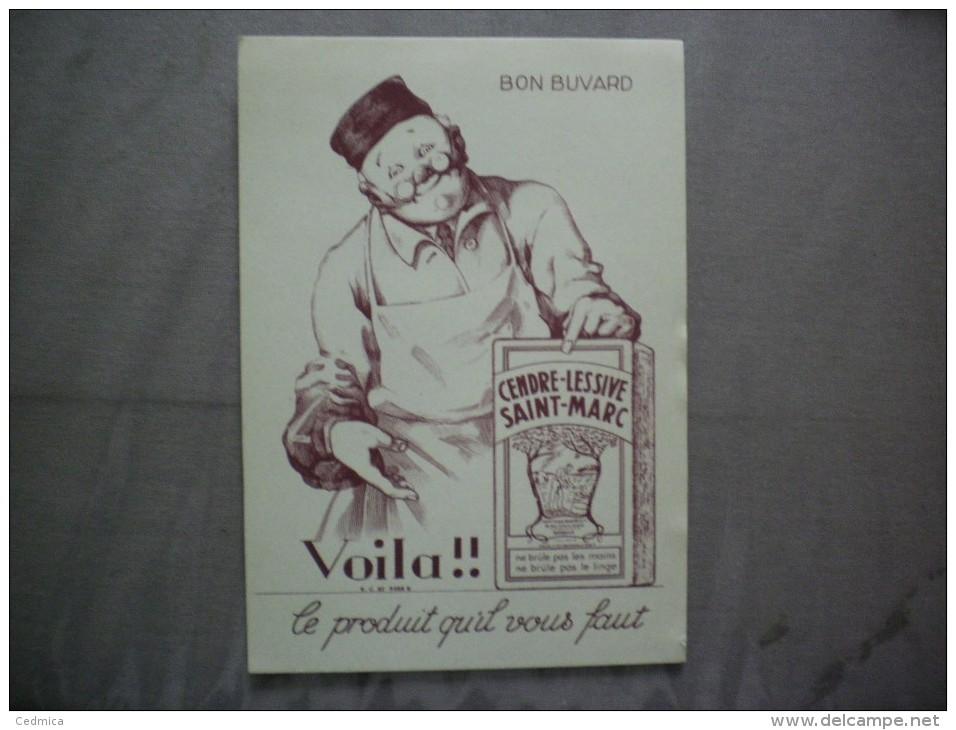 CENDRE-LESSIVE SAINT-MARC VOILA!! LE PRODUIT QU'IL VOUS FAUT - Buvards, Protège-cahiers Illustrés