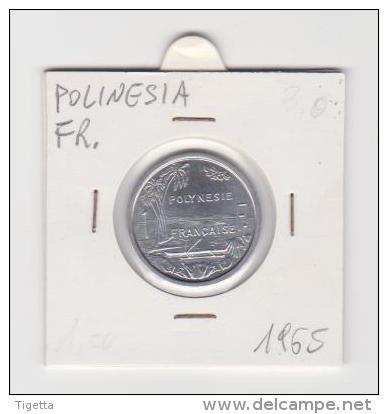 POLINESIA FRANCESE   1 FRANC   ANNO 1965 - Polynésie Française