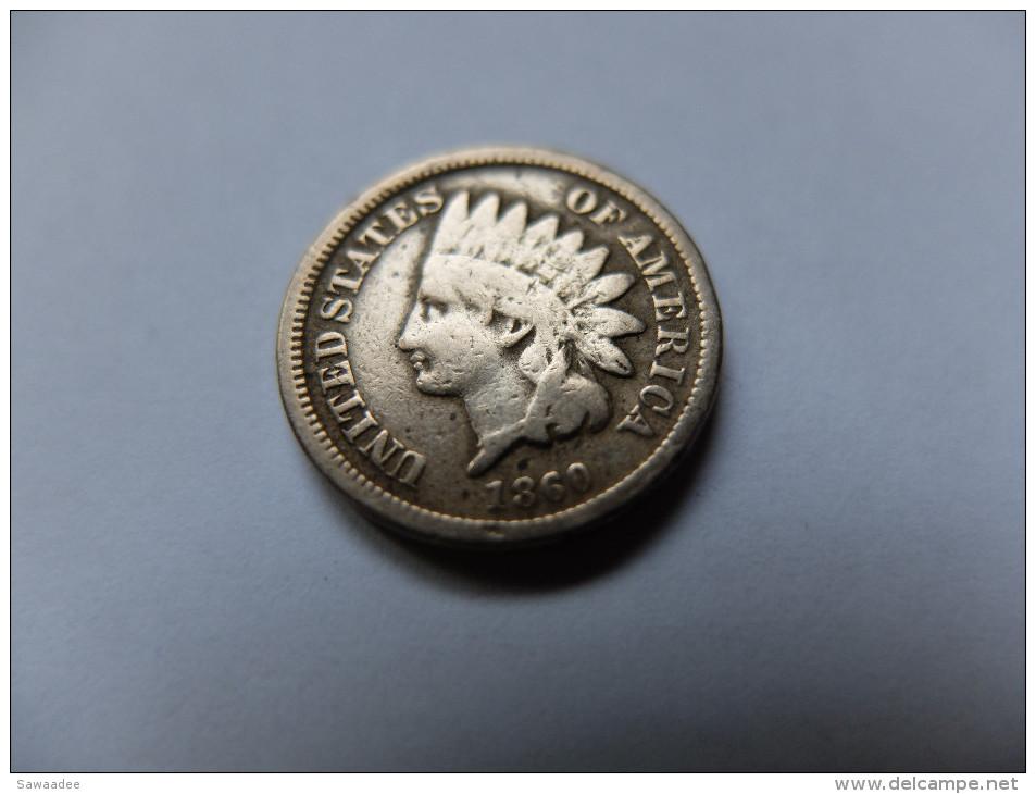 PIECE U.S.A. - ONE CENT - 1860 - INDIAN HEAD AVEC BOUCLIER - 1859-1909: Indian Head