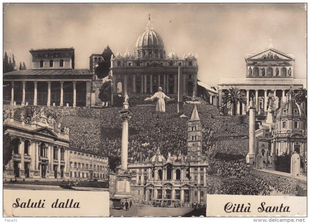 ROMA - Saluti Dalla  Città  Santa - Roma (Rome)