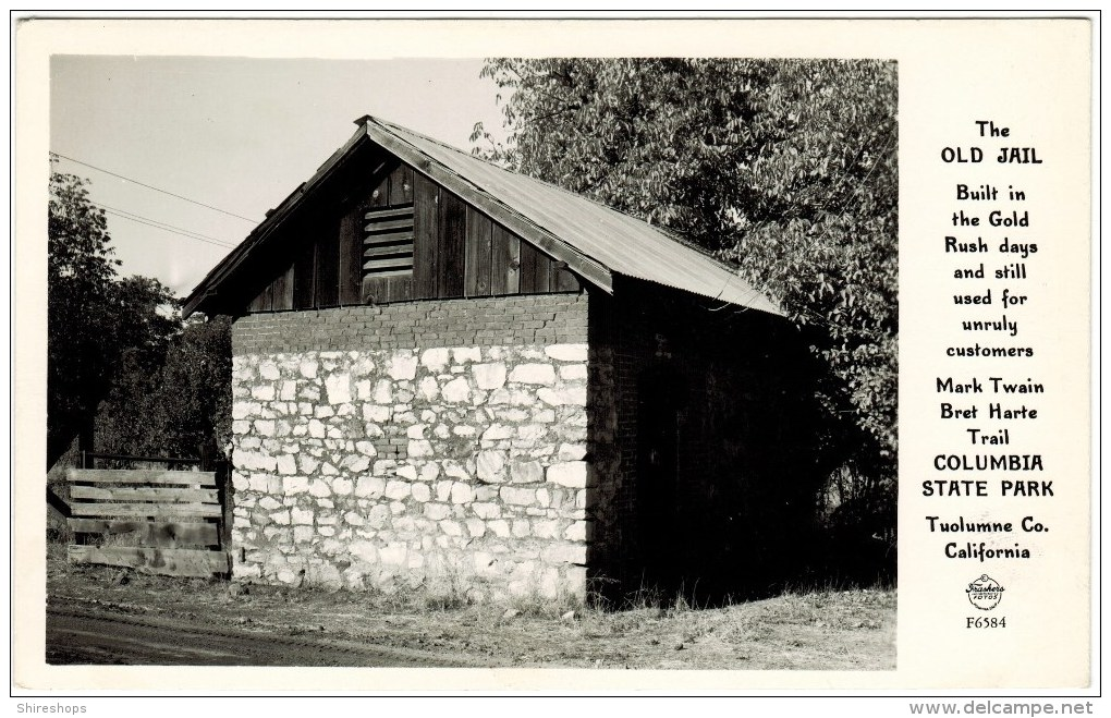 Real Photo - The Old Jail,Trail At Columbia State Park In Tuolumne Co California - Prison