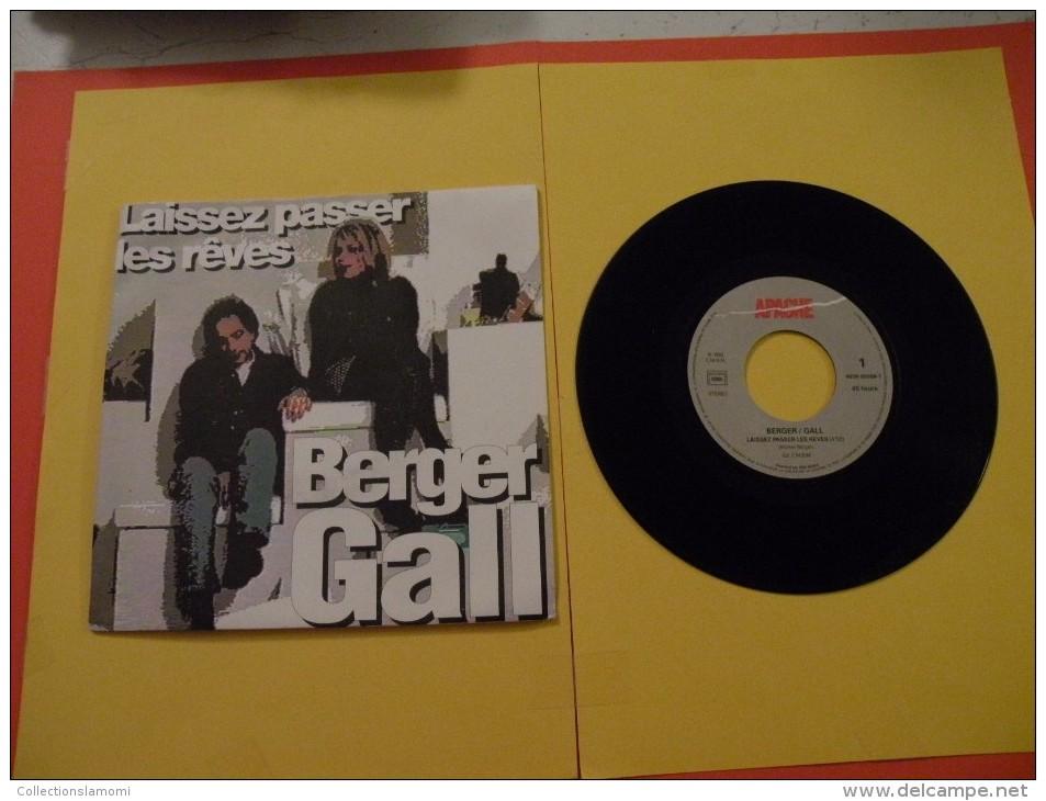 Berger, Gall, Laissez Passer Les Rêves - 1992 - Voir Photos,disque Vinyle - 2 € Le Vinyle 45 T - Disco, Pop