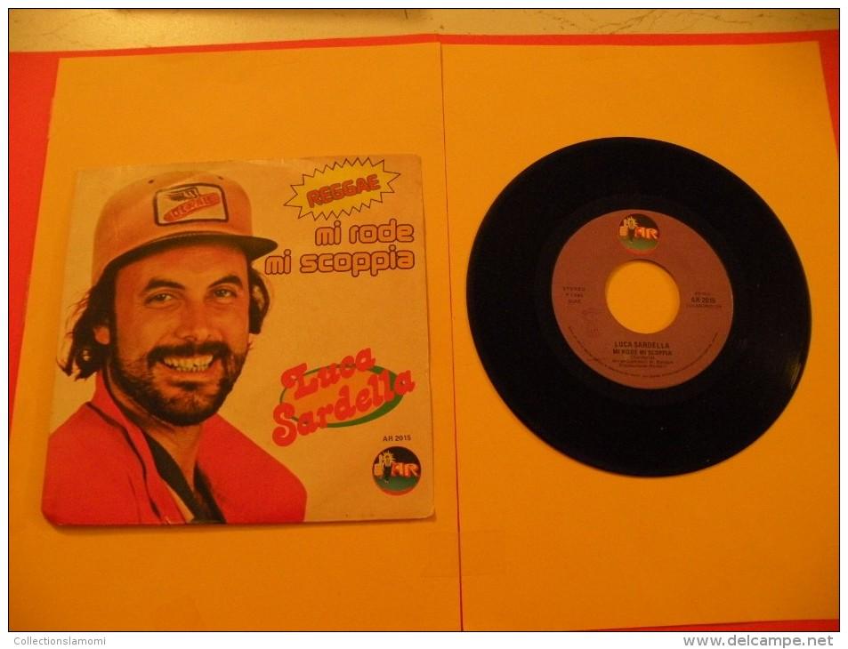 Luca Sardella, Mirode Mi Scoppia - 1980 - Voir Photos,disque Vinyle - 2 € Le Vinyle 45 T - Reggae