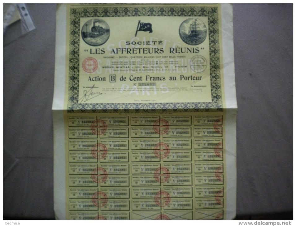 LES AFRETEURS REUNIS 15 RUE SCRIBE PARIS ACTION B DE CENT FRANCS AU PORTEUR NOVEMBRE 1921 - Transports