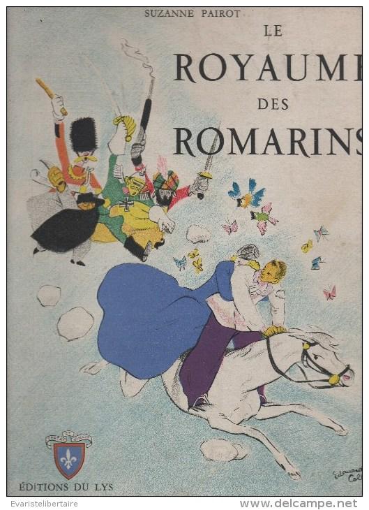 Le Royaume Des Romarins  Par SUZANNE  PAIROT ,illustré Par EDOUARD COLLIN - Livres, BD, Revues