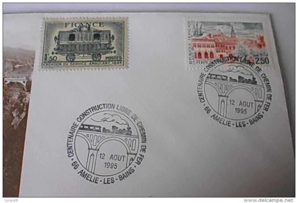 Envel. Obl. Centenaire Construction De La Ligne De Chemin De Fer - Amélie Les Bains 12/08/1995 - Marcophilie (Lettres)