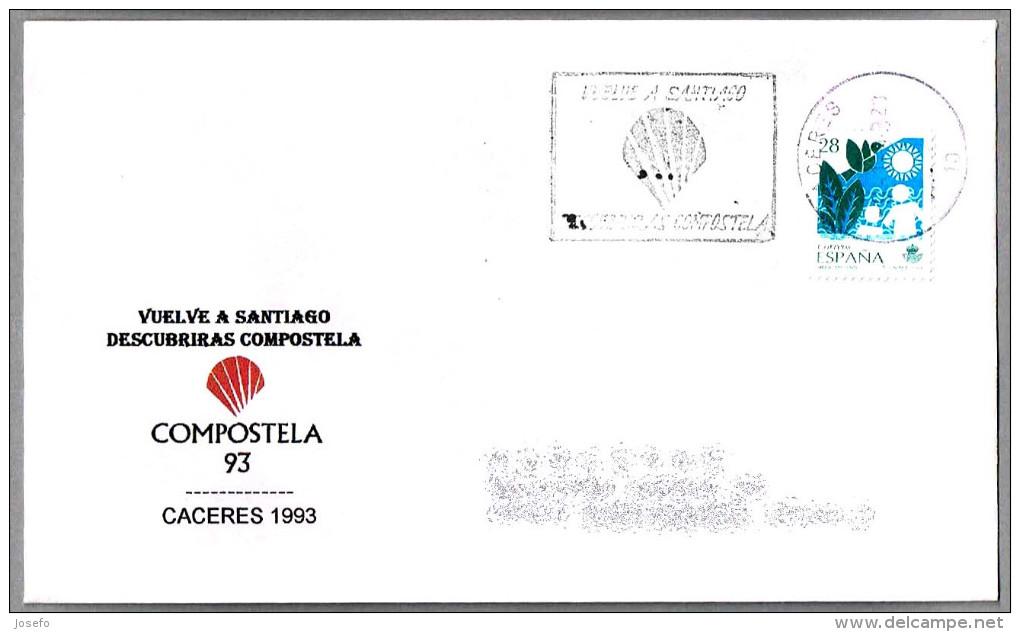 Vuelve A Santiago - Descubriras Compostela - AÑO SANTO 1993. Caceres, Extremadura, 1993 - Cristianismo