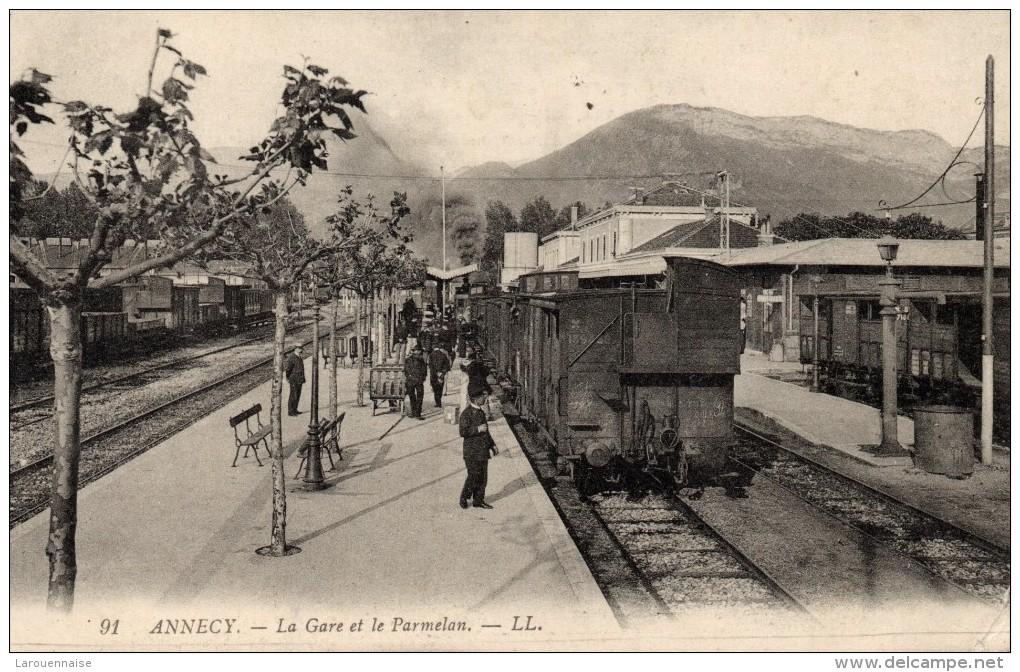74 - ANNECY - La Gare Et Le Parmelan - Annecy