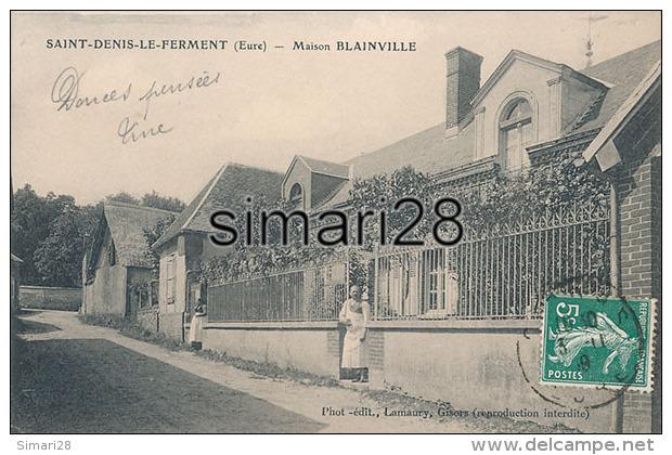 SAINT-DENIS-LE-FERMENT - MAISON BLAINVILLE - France