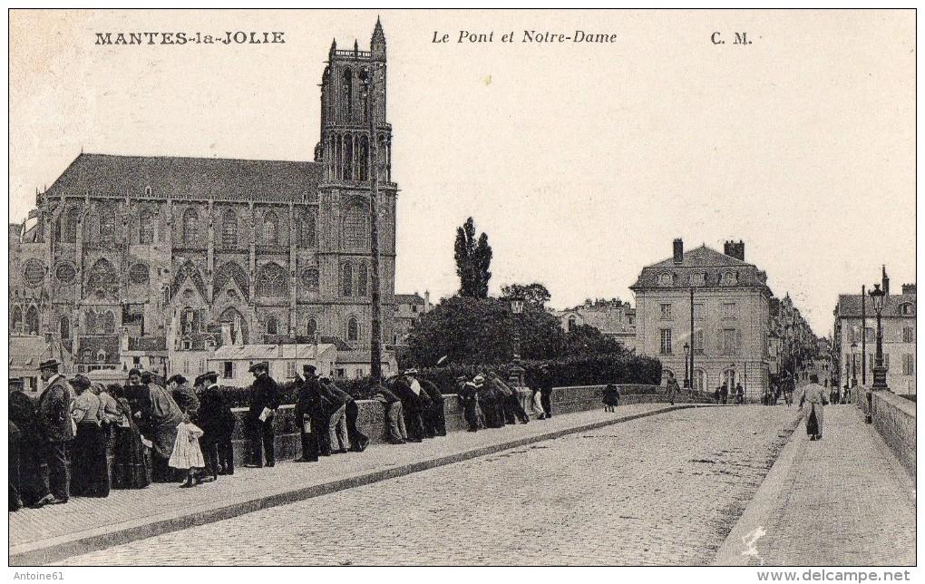MANTES-la-JOLIE --Le Pont ,et Notre Dame - Mantes La Jolie