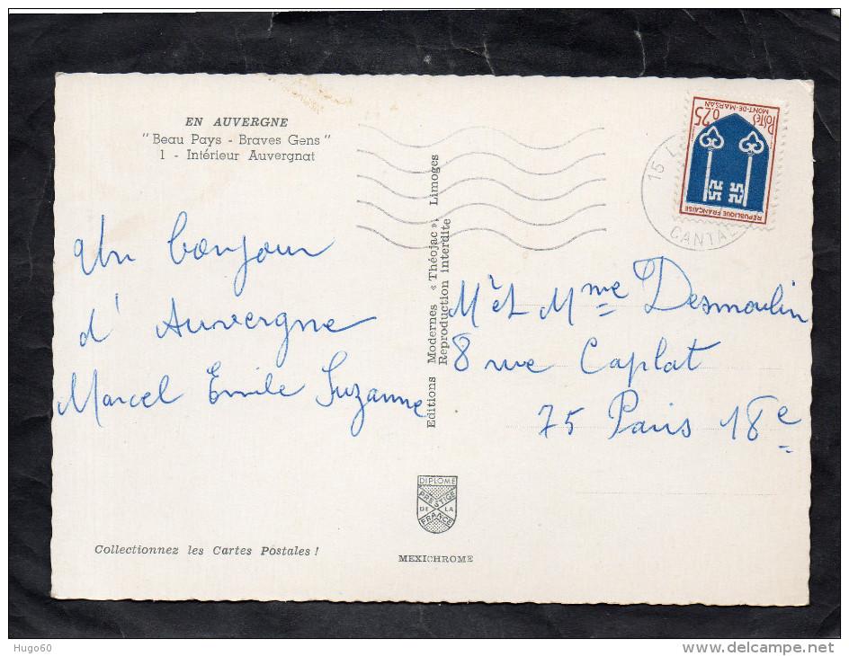 """EN AUVERGNE - """" Beau Pays - Braves Gens"""" - Intérieur Auvergnat - Auvergne"""