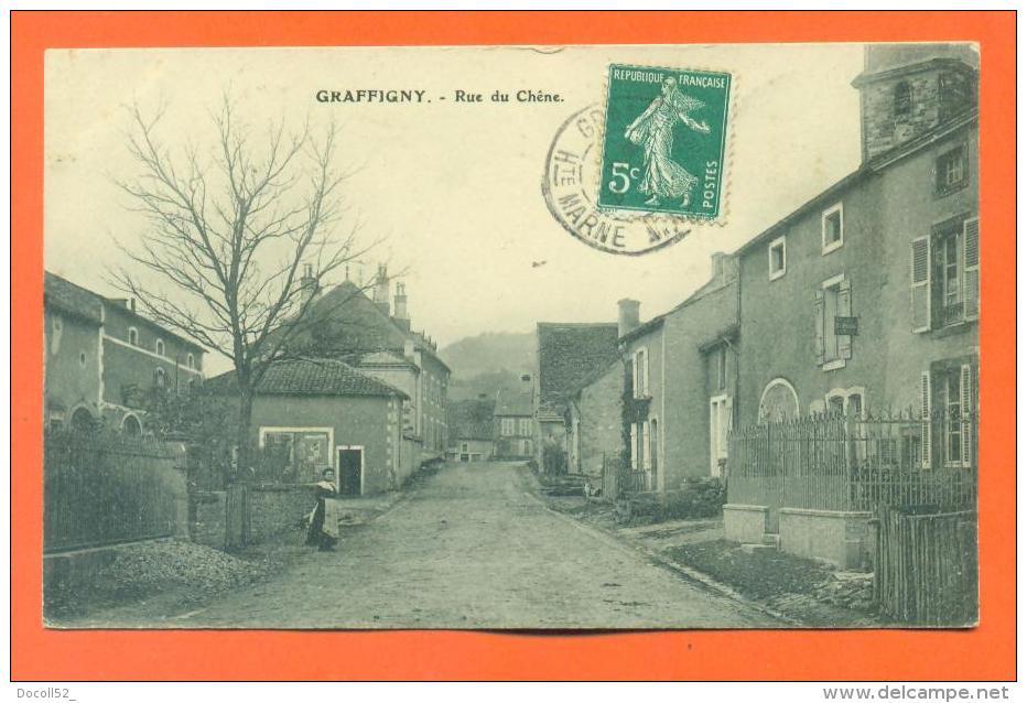 """Dpt  52  Graffigny  """"  Rue Du Chene  """" - Autres Communes"""