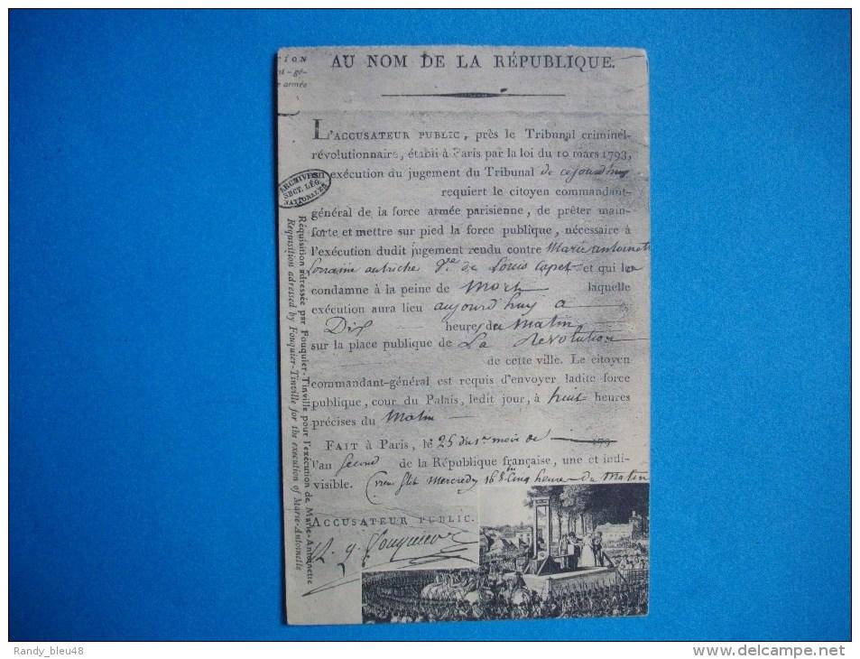 PARIS  -  Réquisition Adressée Par Fouquier Tinville Pour L'exécution De Marie Antoinette - Histoire